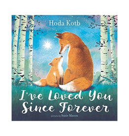 Books I've Loved You Since Forever by Hoda Kotb - Board Book