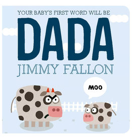 Books Your Baby's First Word Will Be Dada - Board Book