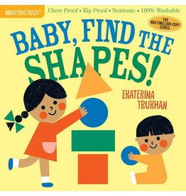 Indestructibles Baby Books Indestructibles: Baby, Find the Shapes!