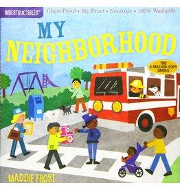 Indestructibles Baby Books Indestructibles: My Neighborhood