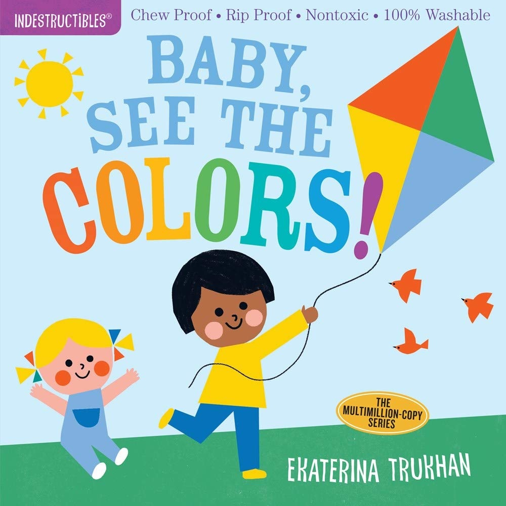 Indestructibles Baby Books Indestructibles: Baby See The Colors