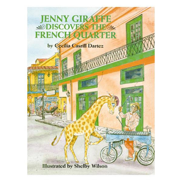 Books Jenny Giraffe Discovers the French Quarter