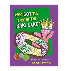 Books Who Got the Baby in the King Cake Book