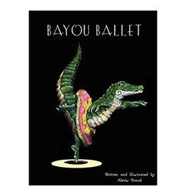 Books Bayou Ballet Hardcover Book