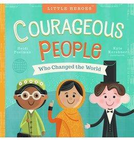 Books Courageous People Who Changed the World Book