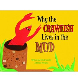 Books Why the Crawfish Lives in the Mud