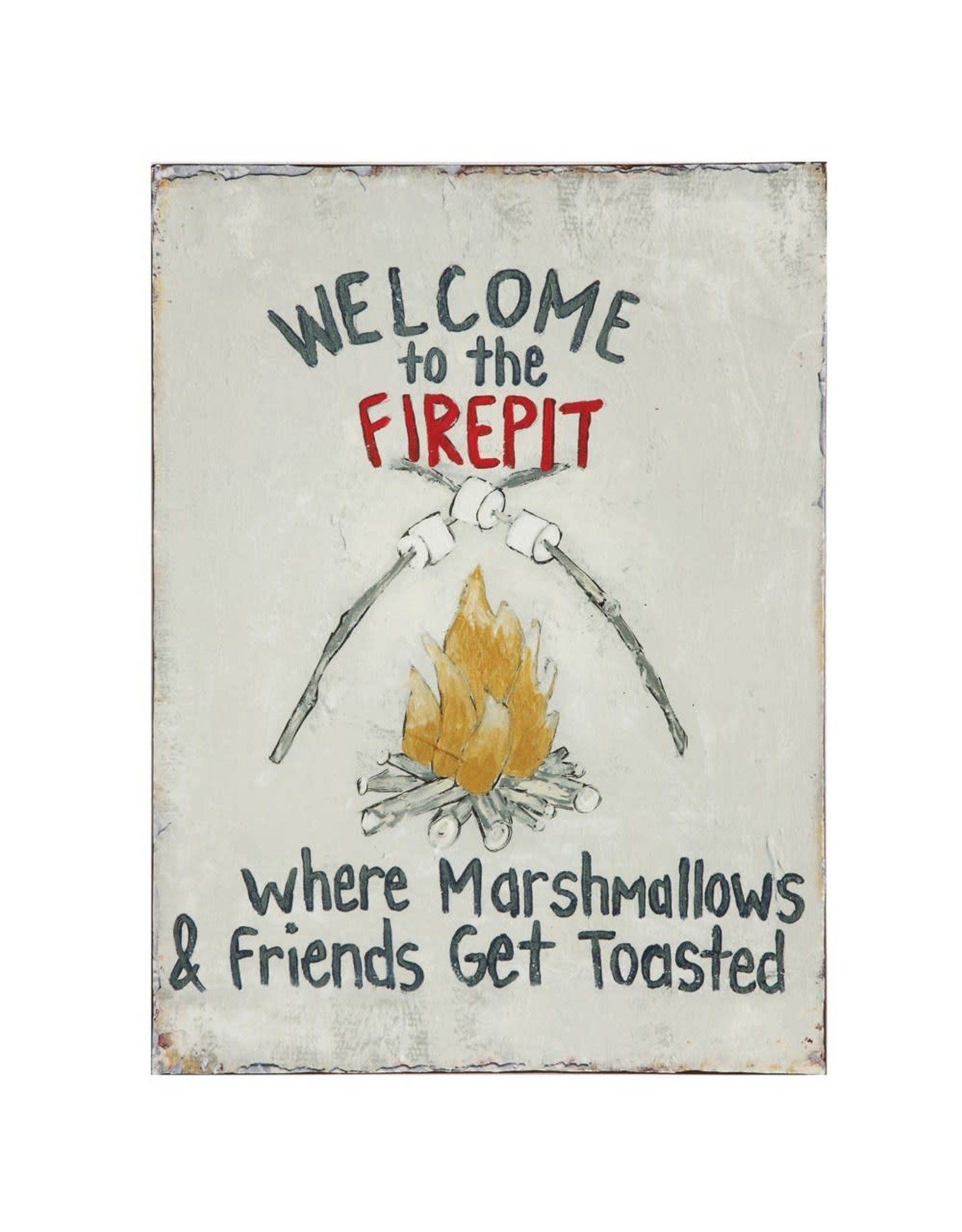 Creative Coop WELCOME TO THE FIREPIT TIN SIGN