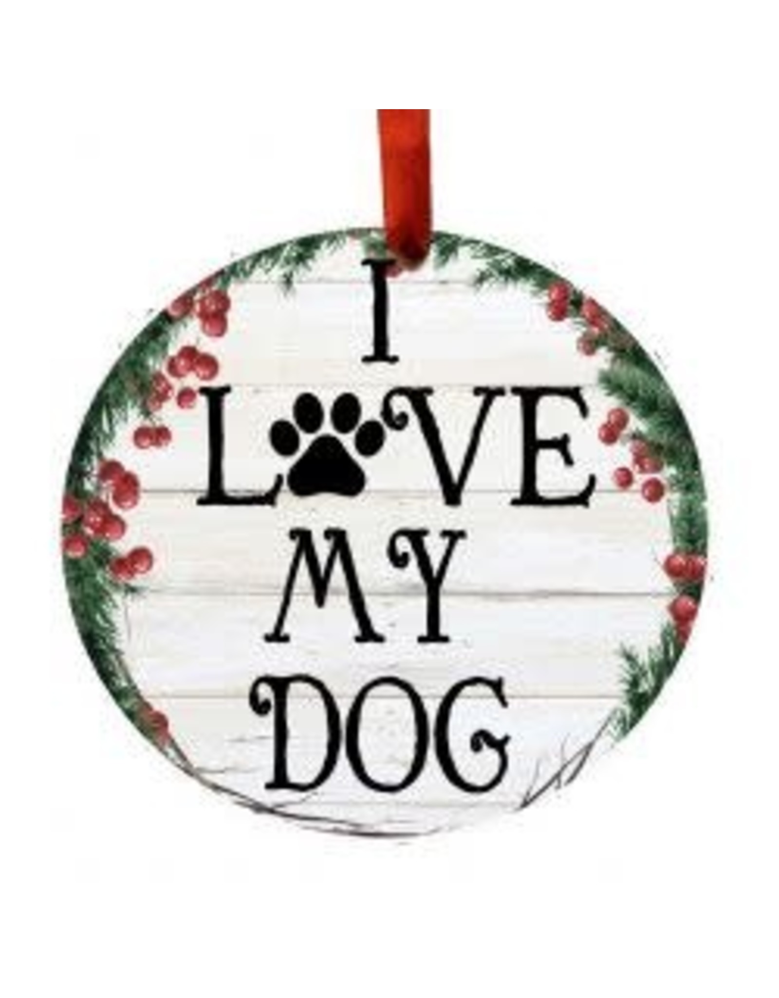 E and S I LOVE MY DOG WREATH ORNAMENT