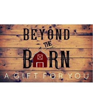 Beyond the Barn Gift Card $30