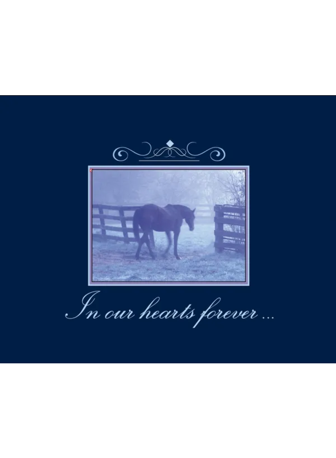 Horse Hollow Sympathy Card In Our Hearts