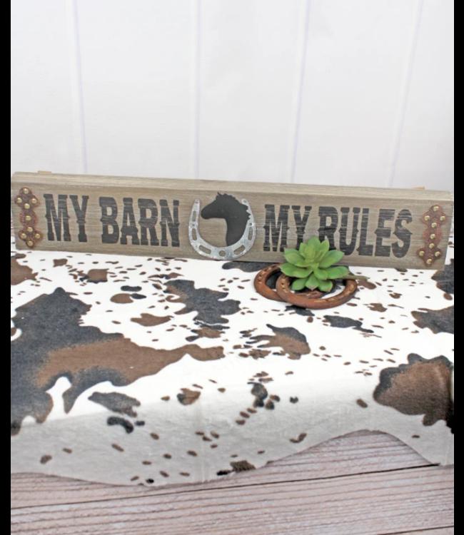 My Barn My Rules Wood & Metal Sign