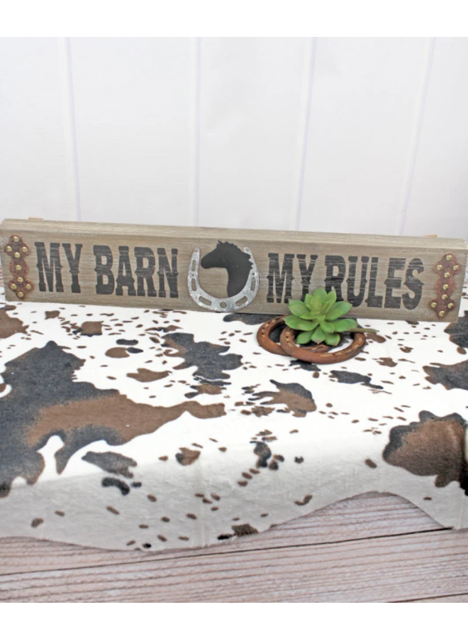 My Barn My Rules Wood & Metal Sign