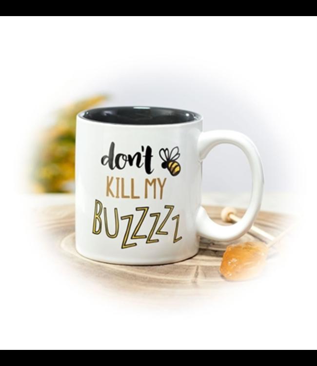 Studio M Don't Kill My Buzz Coffee Mug