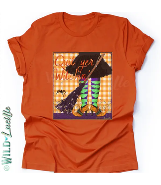 Wild Lucille Apparel 358 Quit Yer Witchin' - Graphic Printed Crewneck Tee
