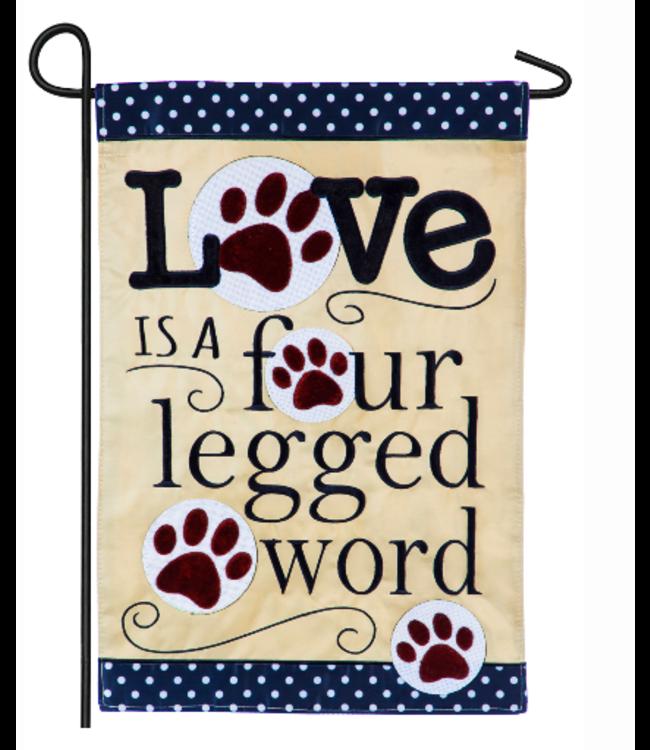 Evergreen Enterprises Garden Applique Flag Love is a Four Legged Word
