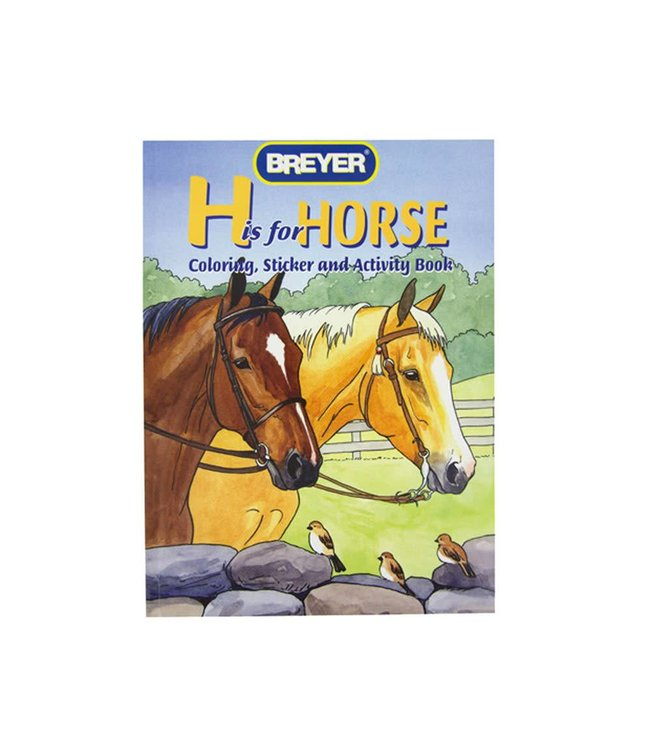 Breyer H is for Horse Color and Activity Book