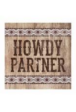 Howdy Partner Sign