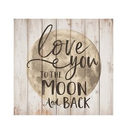 Love You To The Moon & Back Sign