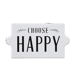 Choose Happy Enamel Sign