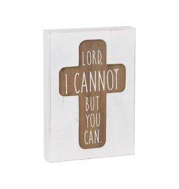 Box Sign- I Cannot