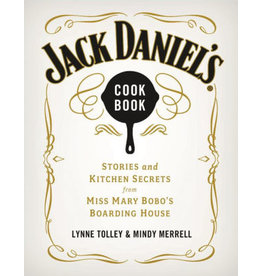 Jack Daniel's Cook Book - Stories and Kitchen Secrets