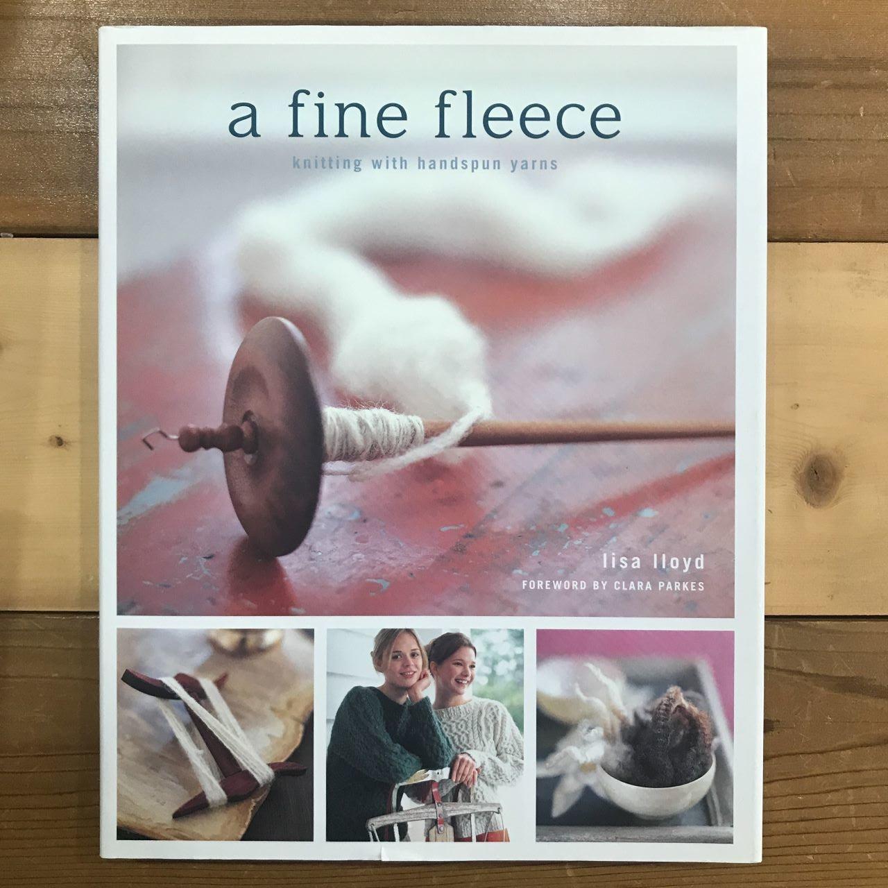 A Fine Fleece: Knitting with Handspun Yarn