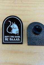 Baaad Anna's Enamel Pins