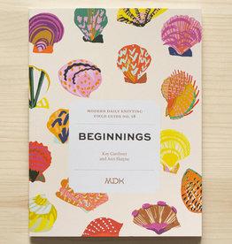 Field Guide No 18: Beginnings
