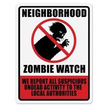 Neighborhood Zombie Watch Sign