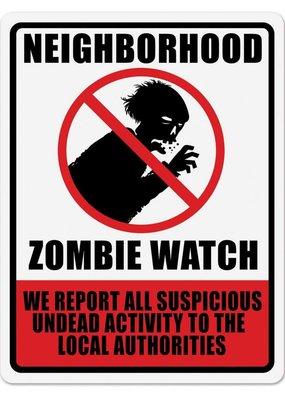 ***Neighborhood Zombie Watch Sign