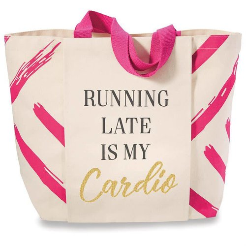 """Gym Tote Bag """"Running Late is My Cardio"""""""
