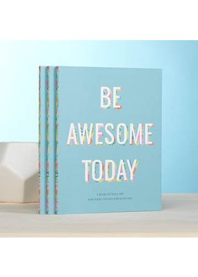 ***Be Awesome Today Wall Art Book