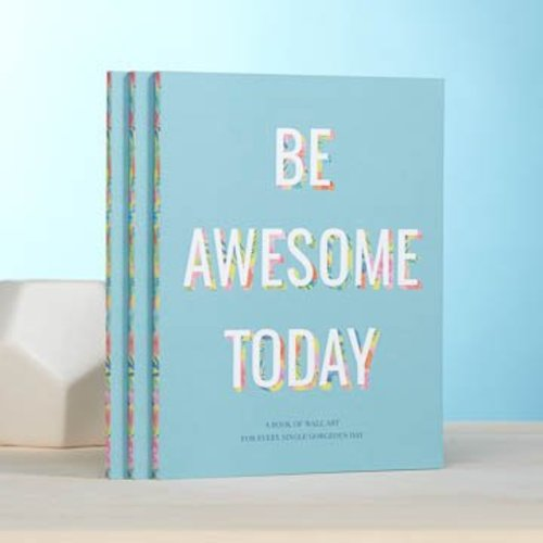Be Awesome Today Wall Art Book