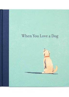 ***When You Love a Dog