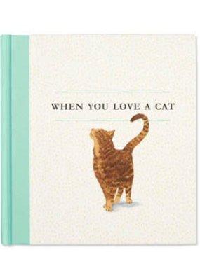 ***When You Love a Cat