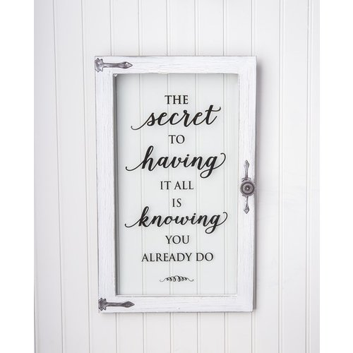 The Secret to Having it all is Knowing you Already Do Window