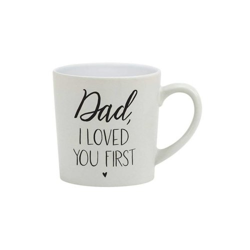About Face Designs Dad, I Loved You First Coffee Mug