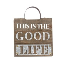 ***This is the Good Life Plaque