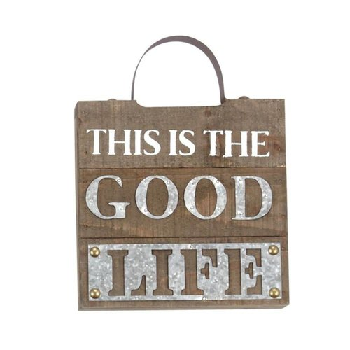 This is the Good Life Plaque