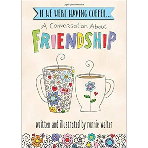 A Conversation About Friendship