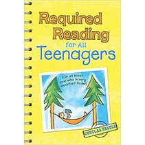 ***Required Reading for All Teenagers