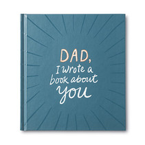 ***Dad, I Wrote a Book About You