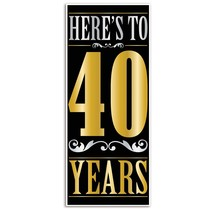 ***Here's to 40 Years Door Poster