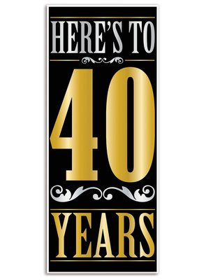 ***Here's to 40 Years Door Poster