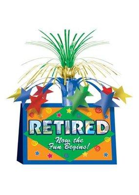 ***Retired Now The Fun Begins! Centerpiece