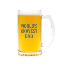 *World's Okayest Dad Stein