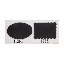 ***More & Less Chalkboard Sign