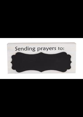 ***Sending Prayers to Chalkboard Sign