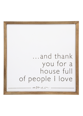 ***Thank You For a House Full Wood Sign
