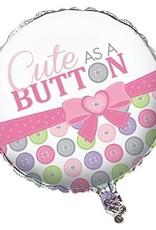 """***Cute as a Button Baby Girl 18"""" Mylar Balloon"""